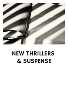 NEW THRILLERS AND SUSPENSE BOOKS