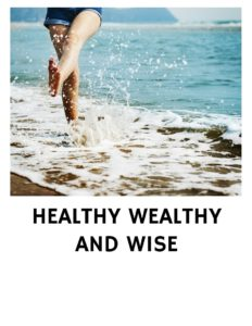 NEW HEALTHY WEALTHY AND WISE BOOKS